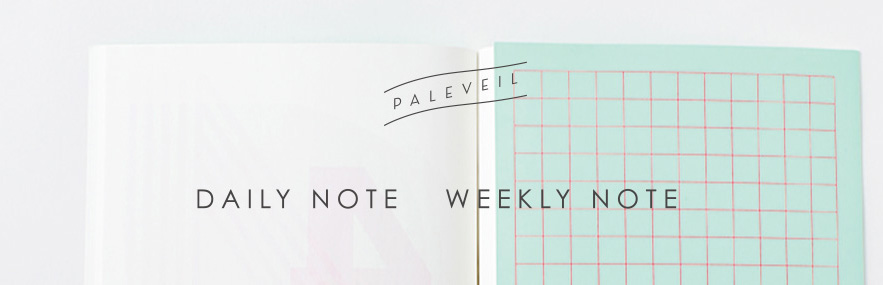 DAILY NOTE  WEEKLY NOTE